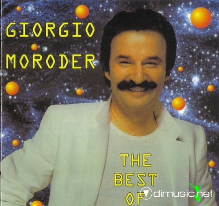 Giorgio Moroder - The Best Of (2002)