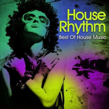 Cover Album of House Rhythm Best Of House Music (2012)