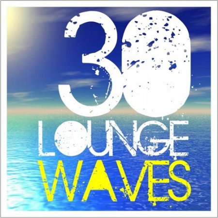 30 Lounge Waves (2012)