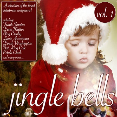 Jingle Bells Vol.2: A Selection Of The Finest Christmas Evergreens! (2012)