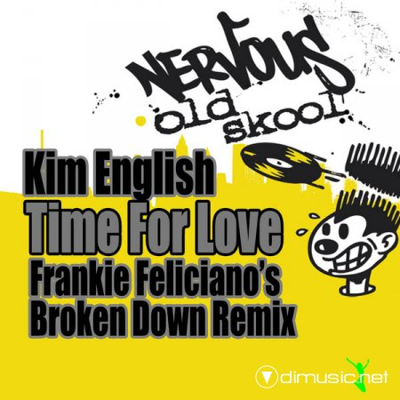 Kim English – Time For Love (Frankie Feliciano's Broken Down Remixes)