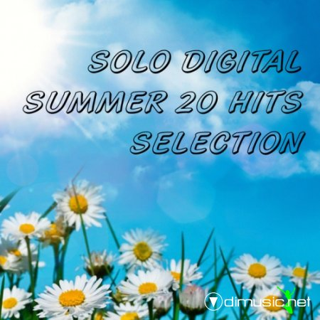 VA - Solo Digital Summer 20 Hits Selection (2012)
