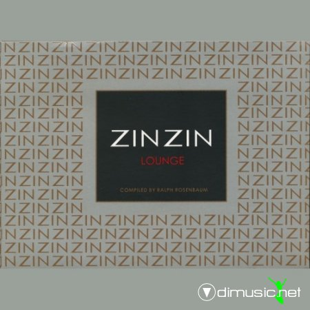VA - ZIN ZIN Lounge (Compiled by Ralph Rosenbaum) 4CD (2011)