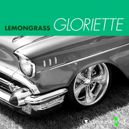 Lemongrass – Gloriette