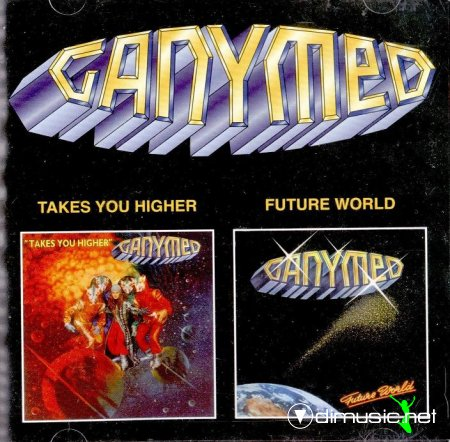 Ganymed - Takes You Higher & Future World (2 in 1)(1978,1979)