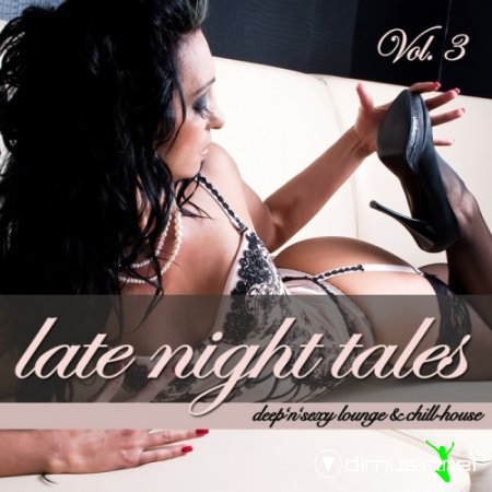 Cover Album of VA - Late Night Tales Vol 3 (Deep'n'Sexy Lounge & Chill House) (2011)