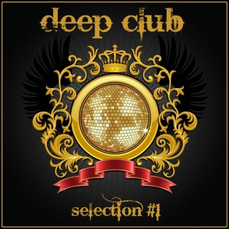 Deep Club Selection #1 (2012)