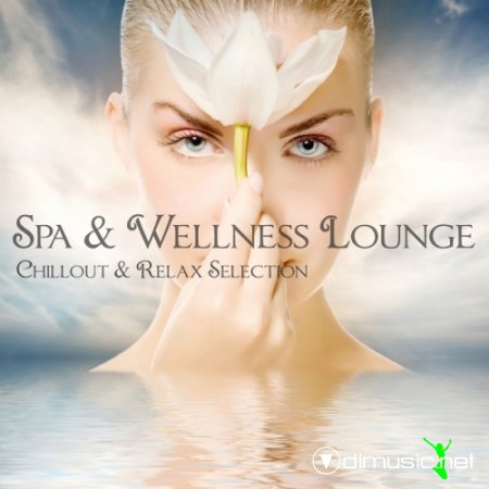 VA - Spa & Wellness Lounge (Chillout & Relax Classic Edition)(2012)