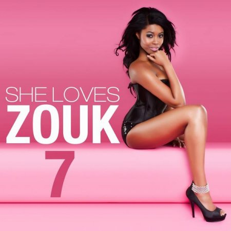 She Loves Zouk Vol.7 (2012)