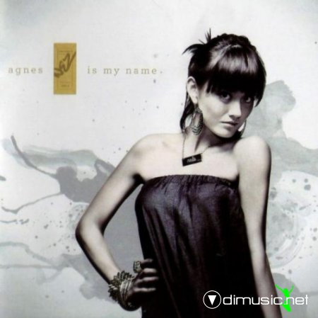 Agnes Monica - Agnes Is My Name (2010)