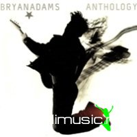 Bryan Adams - Anthology (2012)