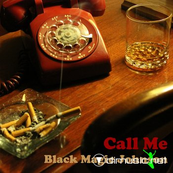 Black Magic Johnson - Call Me 2012