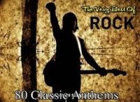 ROCK - The Very Best Of - 80 Classic Anthems (2010)