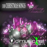 Merry Christmas (100 Christmas Songs) (2012)