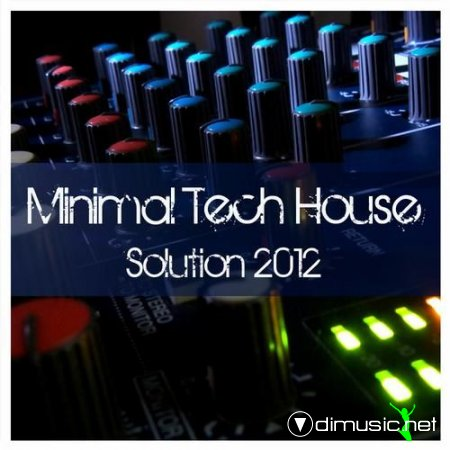 VA - Minimal Tech House Solution 2012(2012)