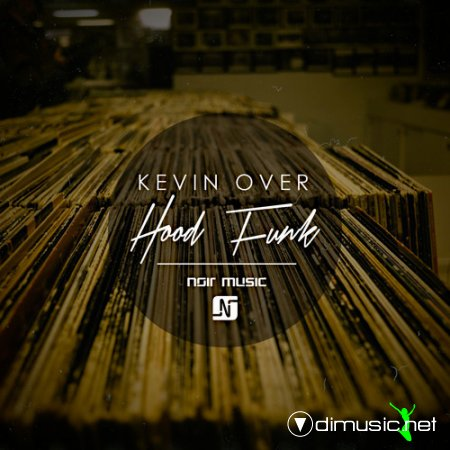 Kevin Over – Hood Funk