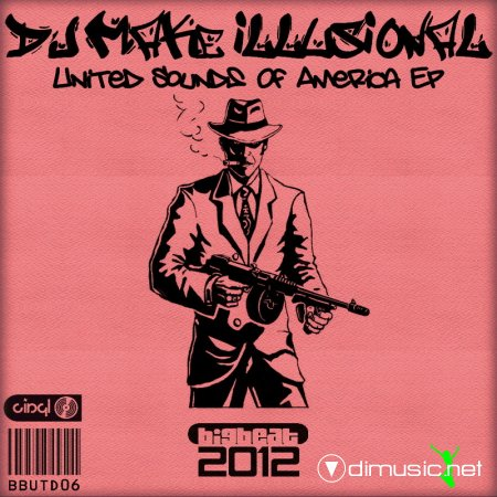 Dj Make illusional - United Sounds Of America EP