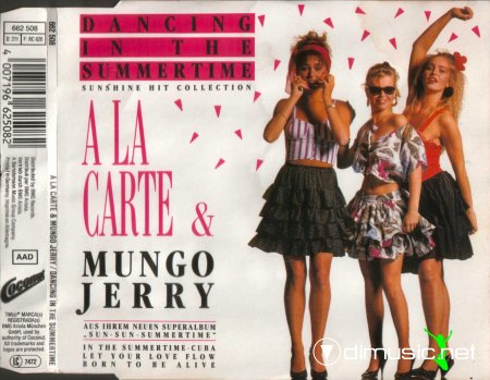 A La Carte & Mungo Jerry - Dancing In The Summertime (CD Maxi) - 1989