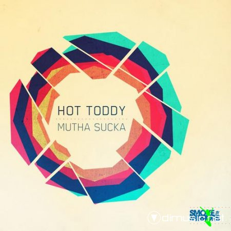 Cover Album of Hot Toddy – Mutha Sucka