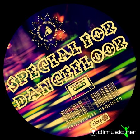 GROOVEBO$$ - SPECIAL FOR DANCEFLOOR