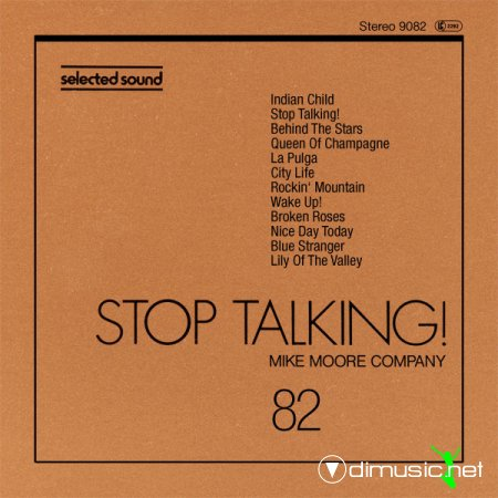 Mike Moore Company - Stop Talking - 1980