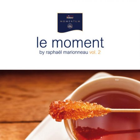 Le Moment By Raphael Marionneau Vol.2 (2012)