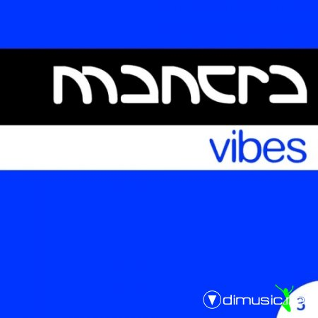 VA - Mantra Vibes Collection Vol 3 (2012)