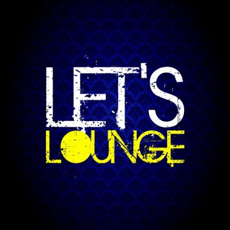 Let's Lounge (2012)