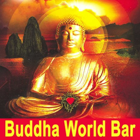 Cover Album of Buddha World Bar: The Best of Extraordinary Chillout Lounge and Downbeat (2012)