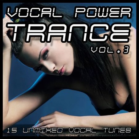 Vocal Power Trance Vol.3 (2012)