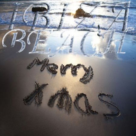 Ibiza Beach Merry XMAS: Winter Island Cafe Lounge Greatest (2012)