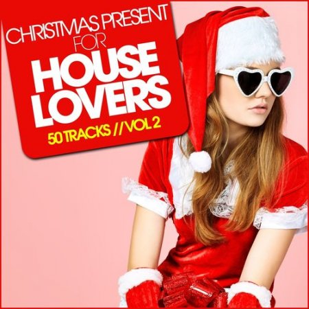 Christmas Present For HOUSE LOVERS Vol.2 (2012)