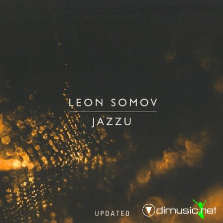 Leon Somov & Jazzu - Updated (2009)