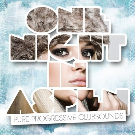 One Night in Aspen (Pure Progressive Clubsounds) (2012)