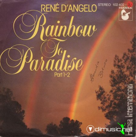 Rene D'Angelo - Rainbow To Paradise - Single 7'' - 1980