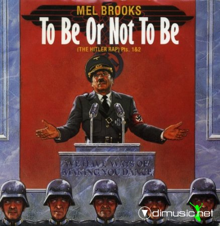 Mel Brooks - To Be Or Not To Be (The Hitler Rap) Pts.1&2