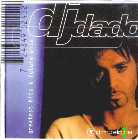 DJ DADO - Greatest Hits & Future Bits (1998)