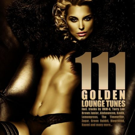 111 Golden Lounge Tunes (2012)