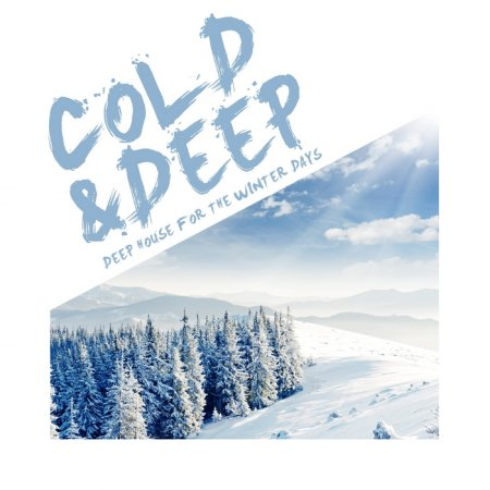 Cold & Deep: Deep House For The Winter Days (2012)
