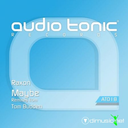 Raxon – Maybe