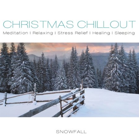 Cover Album of Christmas Chillout - Snowfall (2012)