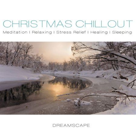 Christmas Chillout - Dreamscape (2012)