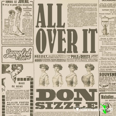 Don Sizzle – All Over It