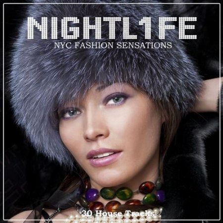Nightlife: NYC Fashion Sensations (2012)
