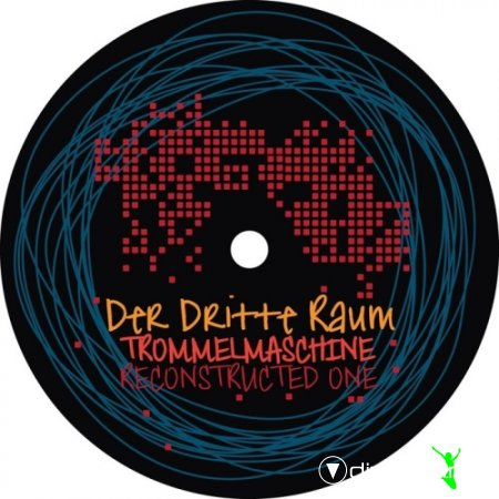 Cover Album of Der Dritte Raum - Trommelmaschine Reconstructed 1 (2012)