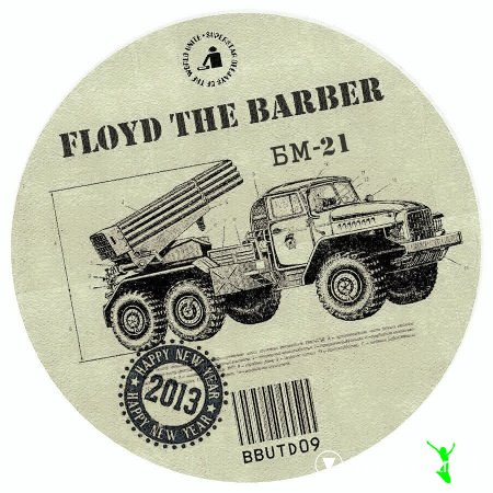 Floyd the Barber - БМ-21 (Град)