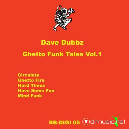 Dave Dubbz – Ghetto Funk Tales Vol. 1