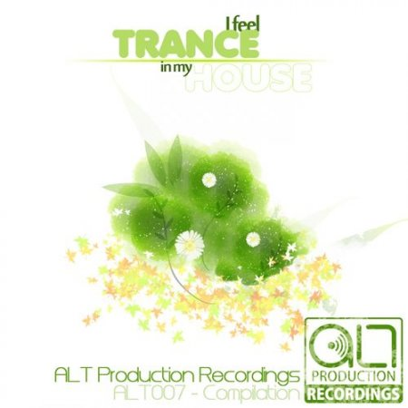 I Feel Trance In My House (2012)