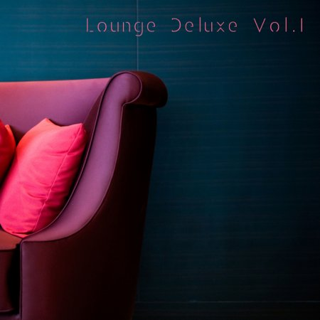 Lounge Deluxe Vol.1 (2012)