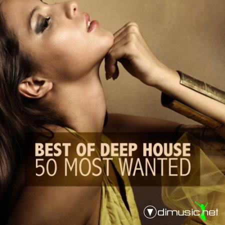 VA - Best Of Deep House (50 Most Wanted) (2012)